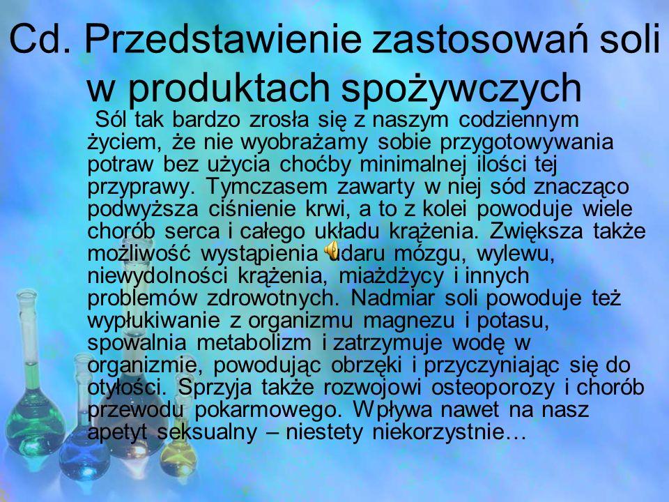 Cd. Przedstawienie zastosowań soli w produktach spożywczych