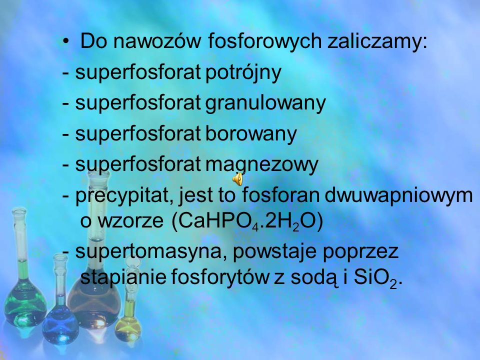 Do nawozów fosforowych zaliczamy: