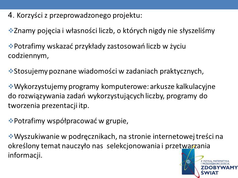 4. Korzyści z przeprowadzonego projektu: