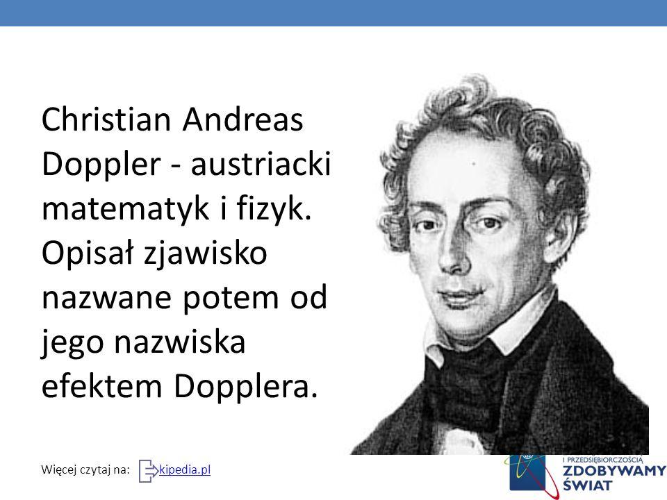 Christian Andreas Doppler - austriacki matematyk i fizyk