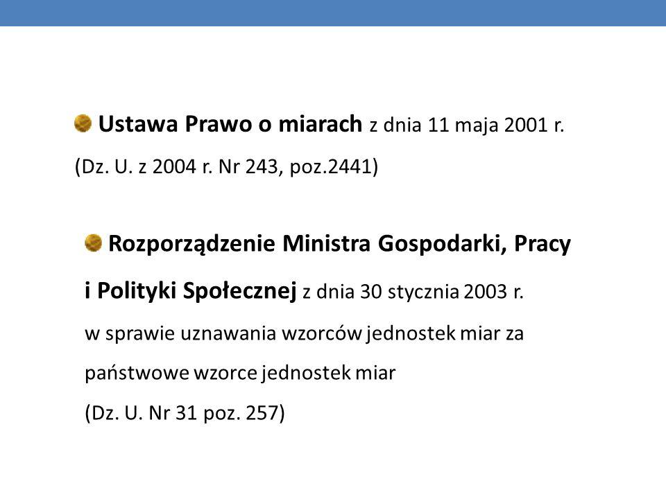 Ustawa Prawo o miarach z dnia 11 maja 2001 r.