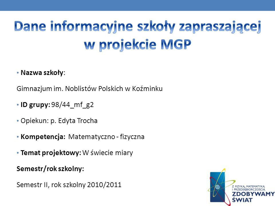 Dane informacyjne szkoły zapraszającej w projekcie MGP