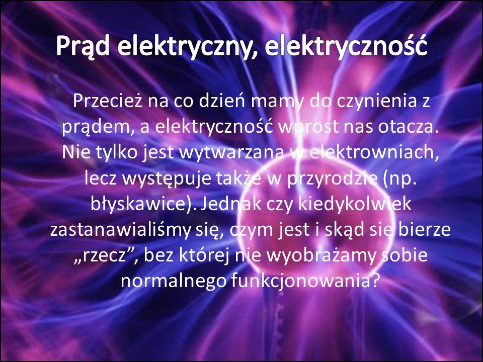 Prąd elektryczny, elektryczność