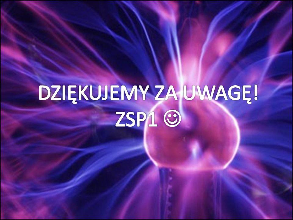 DZIĘKUJEMY ZA UWAGĘ! ZSP1 