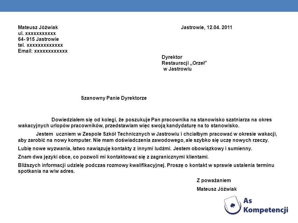 Mateusz Jóźwiak Jastrowie, 12.04. 2011 ul. xxxxxxxxxxx
