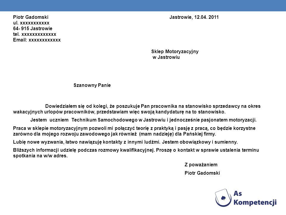 Piotr Gadomski Jastrowie, 12. 04. 2011 ul