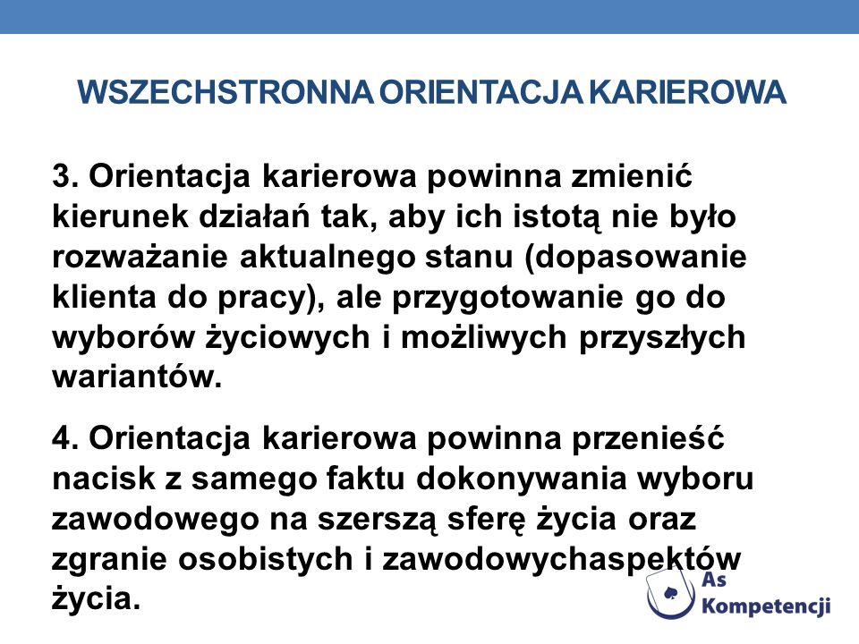 WSZECHSTRONNA ORIENTACJA KARIEROWA