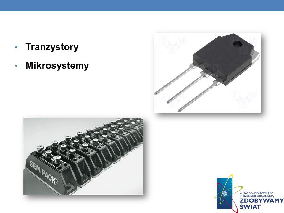 Tranzystory Mikrosystemy