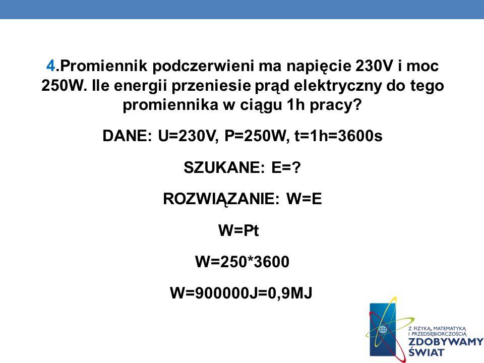 4. Promiennik podczerwieni ma napięcie 230V i moc 250W