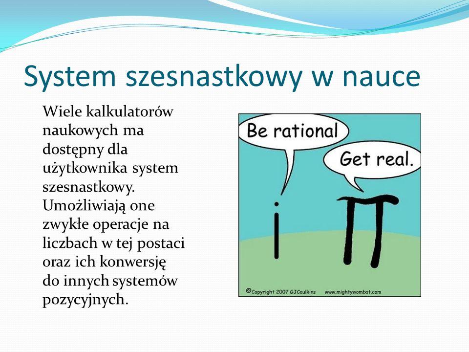 System szesnastkowy w nauce