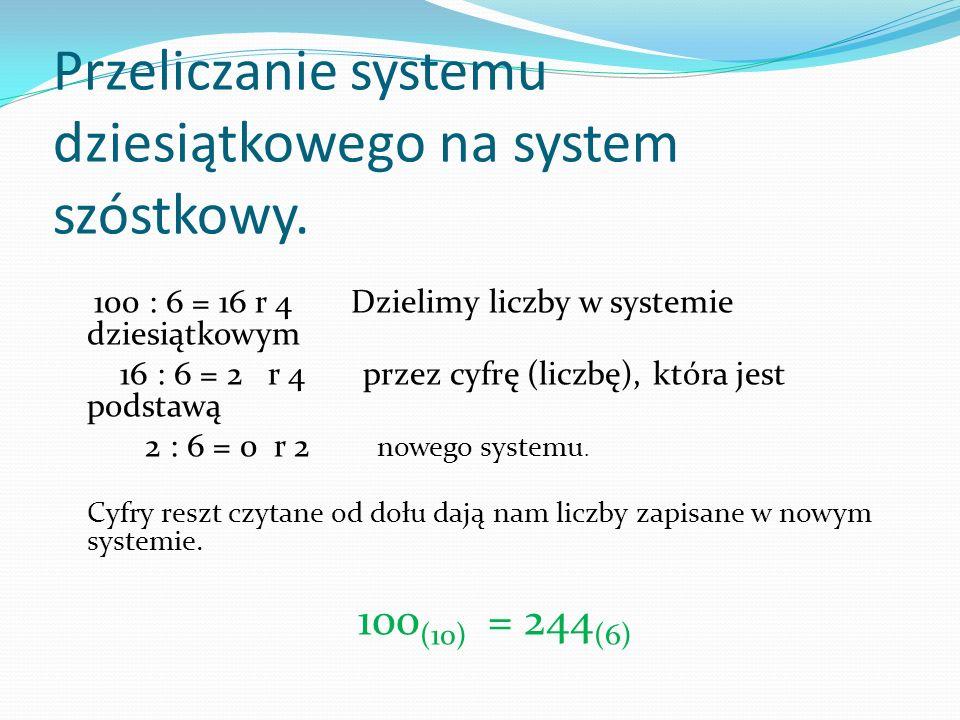 Przeliczanie systemu dziesiątkowego na system szóstkowy.