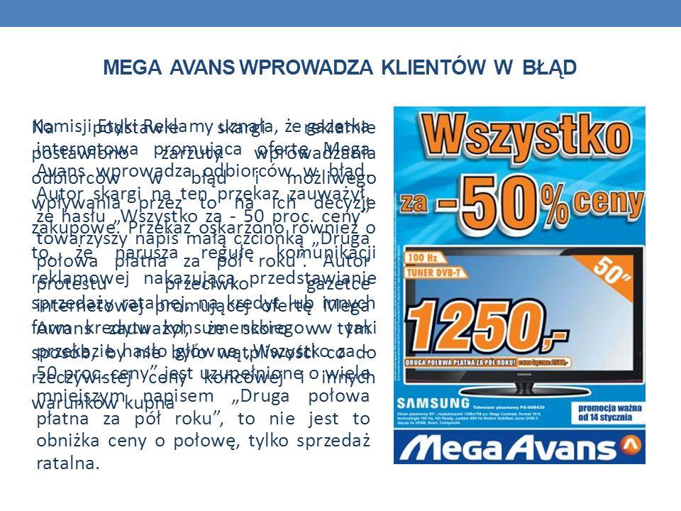 Mega Avans wprowadza klientów w błąd