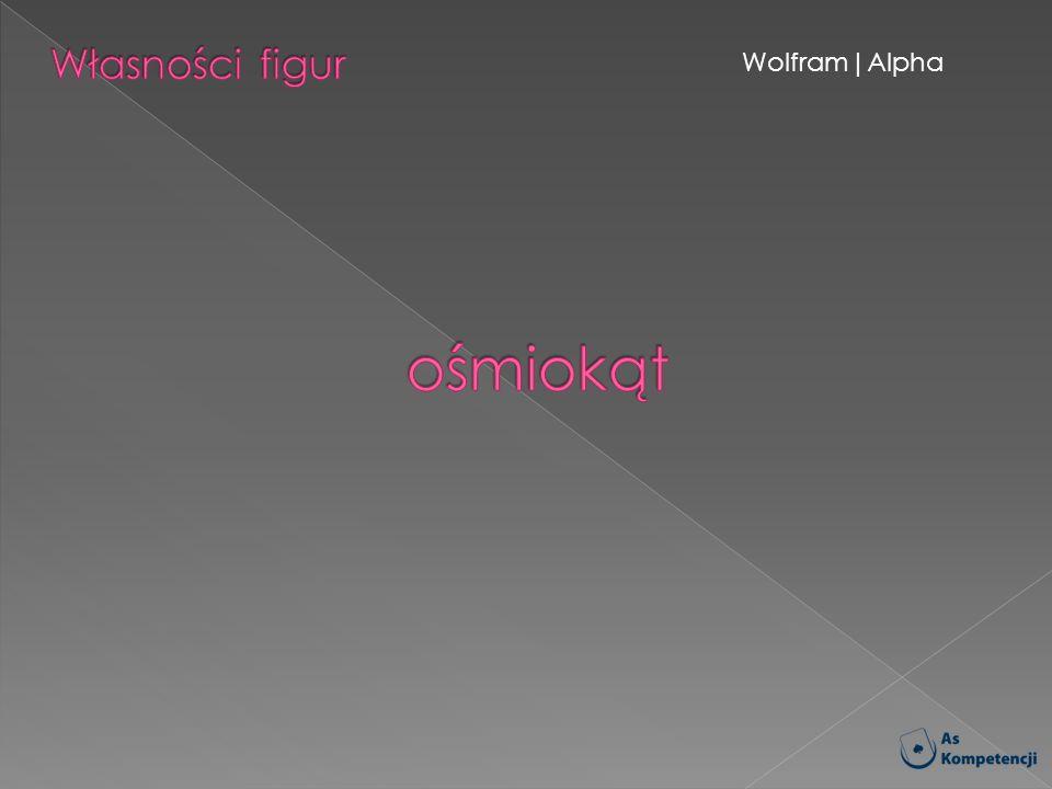 Własności figur Wolfram|Alpha ośmiokąt