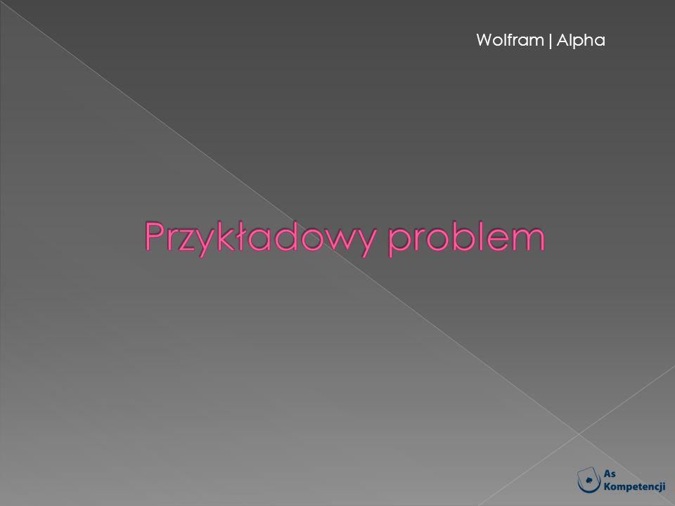 Wolfram|Alpha Przykładowy problem