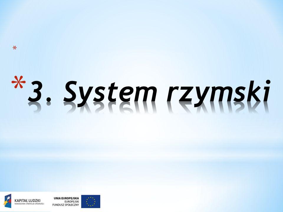 3. System rzymski