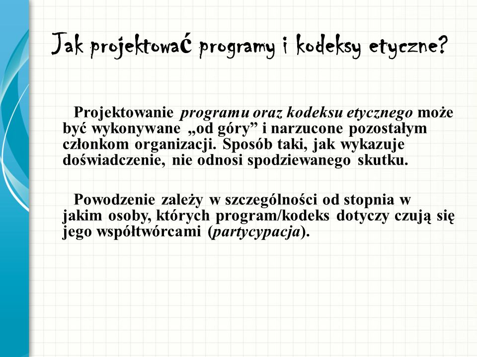 Jak projektować programy i kodeksy etyczne