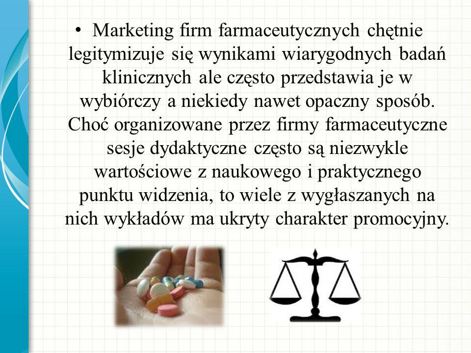 Marketing firm farmaceutycznych chętnie legitymizuje się wynikami wiarygodnych badań klinicznych ale często przedstawia je w wybiórczy a niekiedy nawet opaczny sposób.