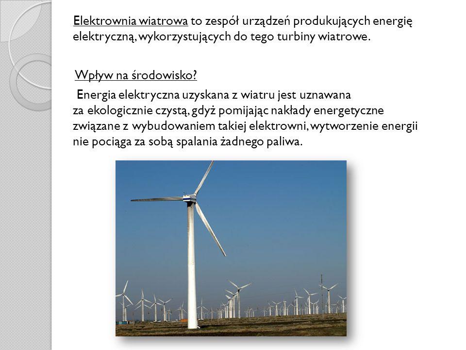 Elektrownia wiatrowa to zespół urządzeń produkujących energię elektryczną, wykorzystujących do tego turbiny wiatrowe.
