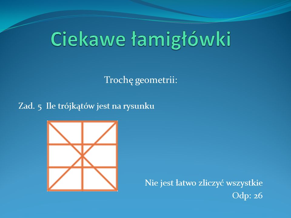 Ciekawe łamigłówki Trochę geometrii: