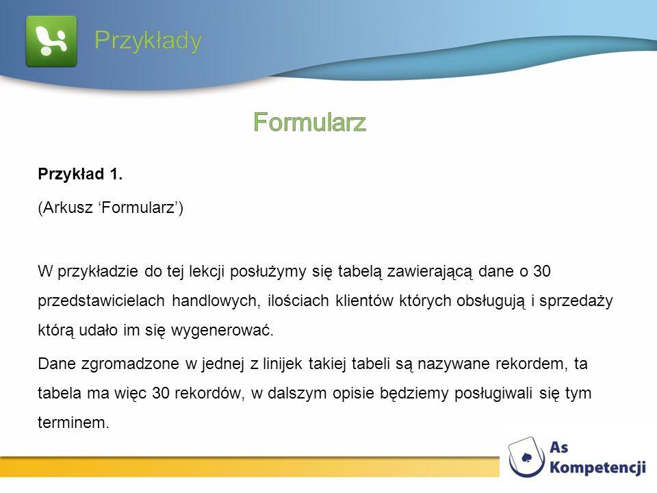 Przykłady Formularz Przykład 1. (Arkusz 'Formularz')