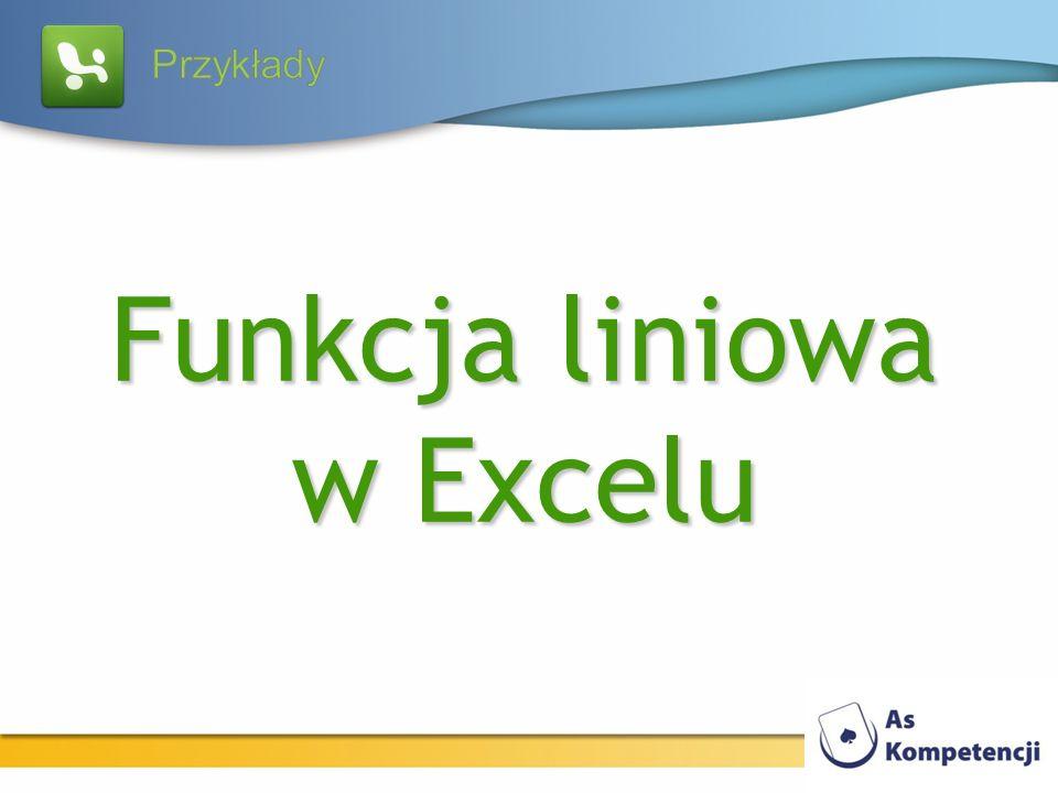 Funkcja liniowa w Excelu
