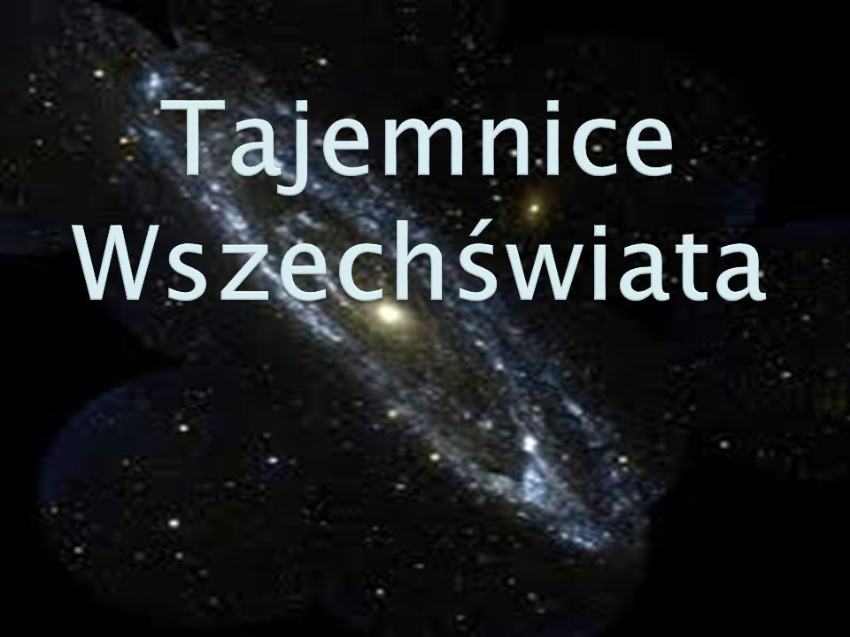 Tajemnice Wszechświata
