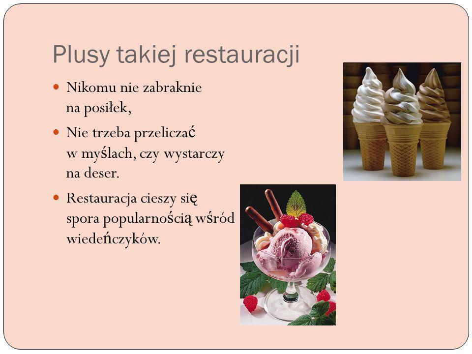 Plusy takiej restauracji