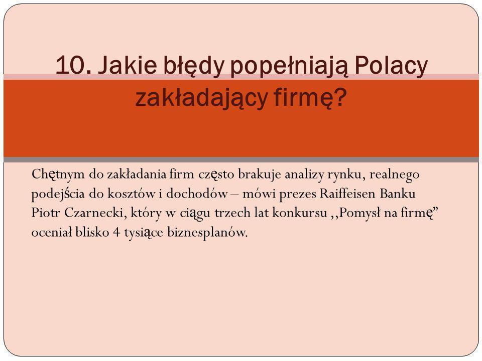 10. Jakie błędy popełniają Polacy zakładający firmę