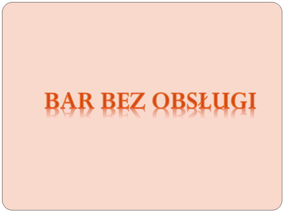 Bar bez obsługi