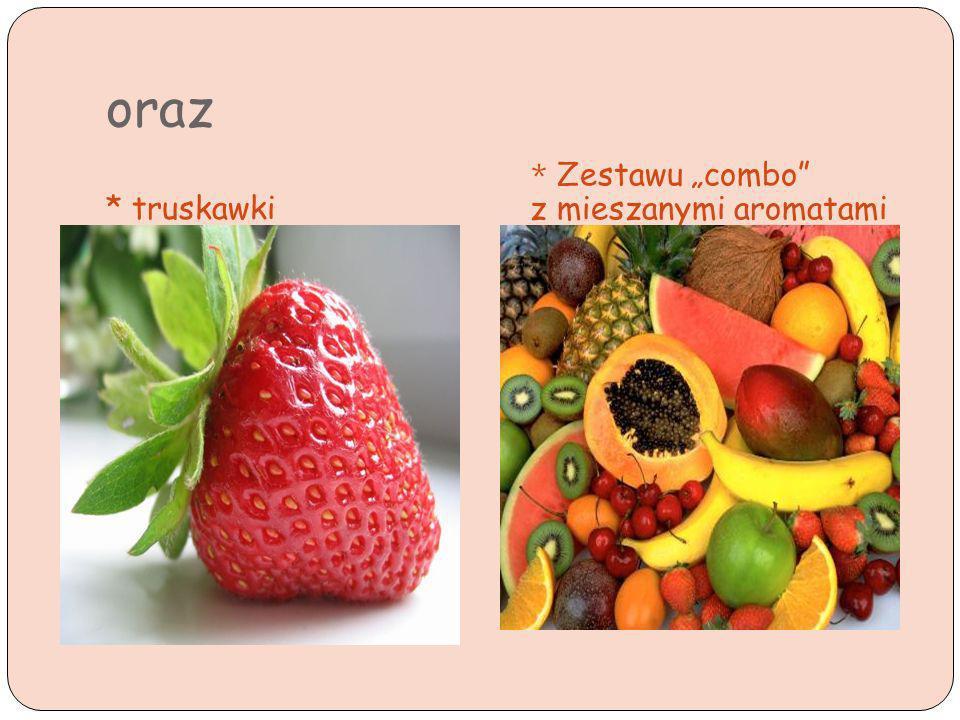 """oraz * truskawki * Zestawu """"combo z mieszanymi aromatami"""