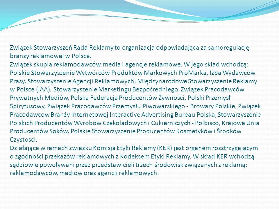 Związek Stowarzyszeń Rada Reklamy to organizacja odpowiadająca za samoregulację branży reklamowej w Polsce.