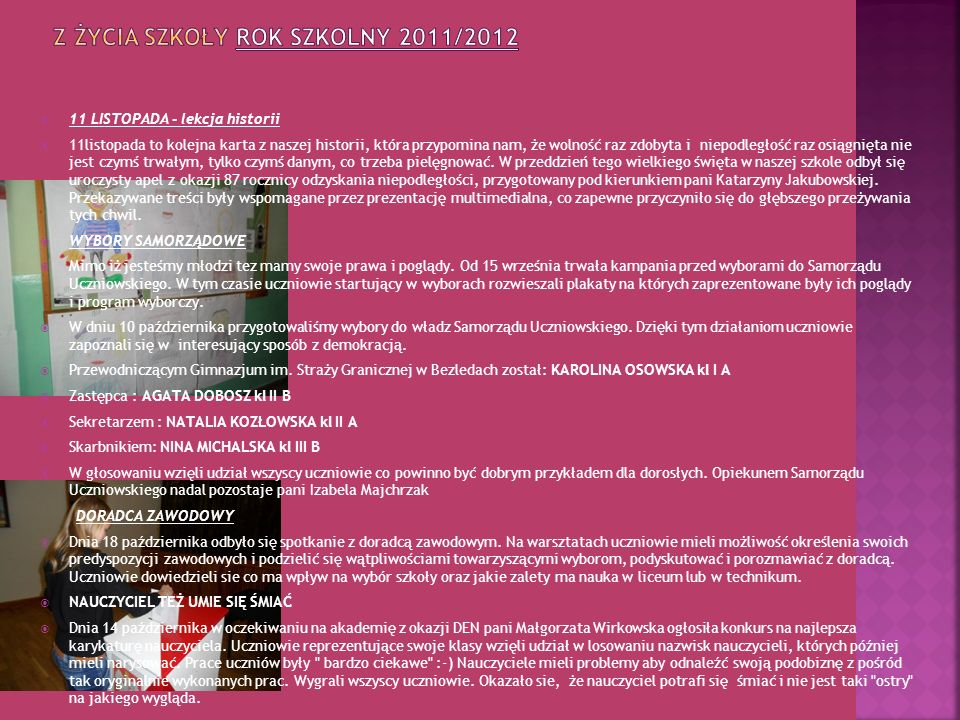 Z ŻYCIA SZKOŁY ROK SZKOLNY 2011/2012