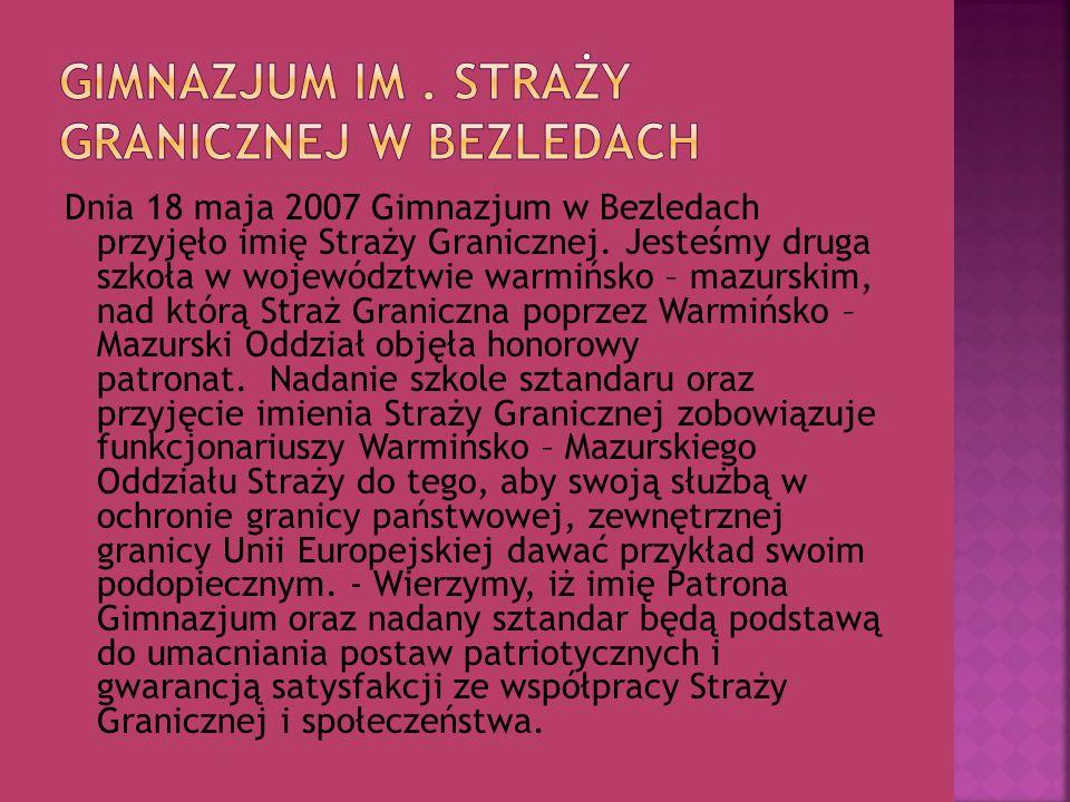 Gimnazjum im . Straży Granicznej w Bezledach