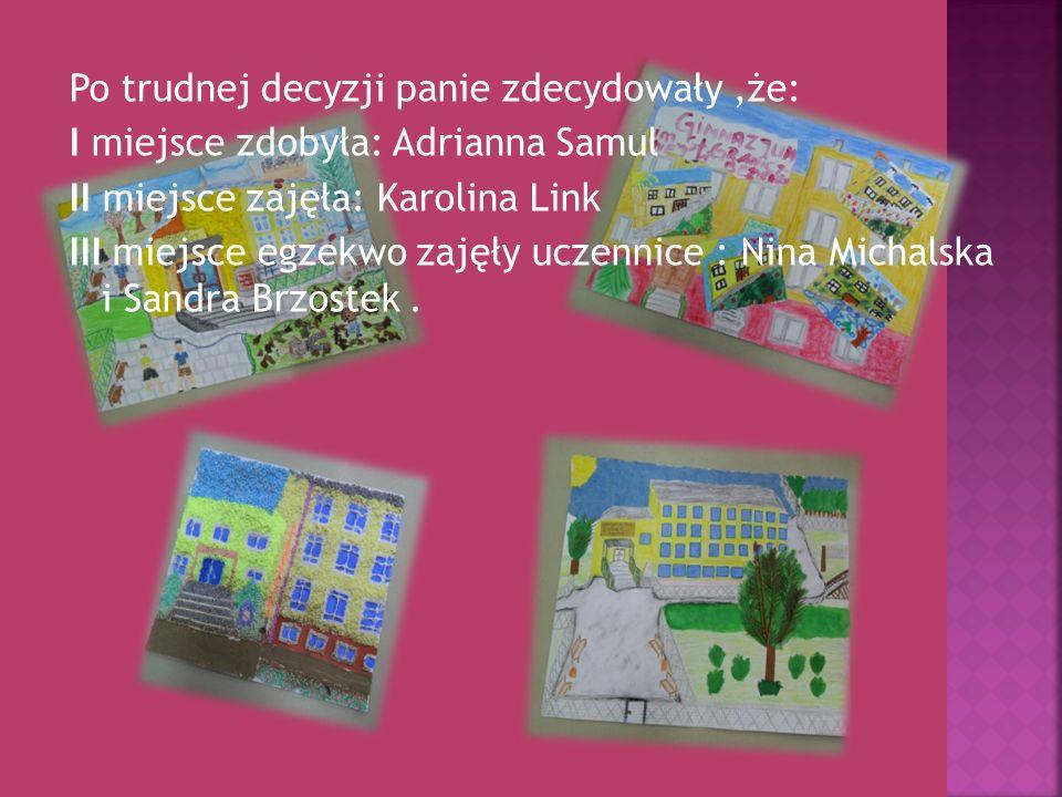 Po trudnej decyzji panie zdecydowały ,że: I miejsce zdobyła: Adrianna Samul II miejsce zajęła: Karolina Link III miejsce egzekwo zajęły uczennice : Nina Michalska i Sandra Brzostek .