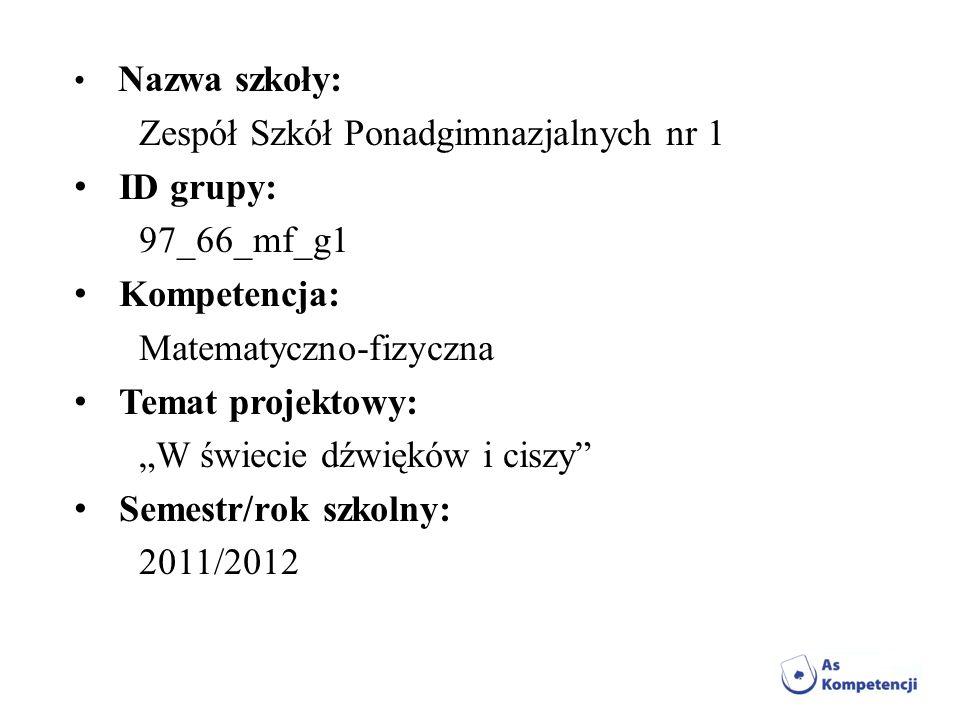 Zespół Szkół Ponadgimnazjalnych nr 1 ID grupy: 97_66_mf_g1