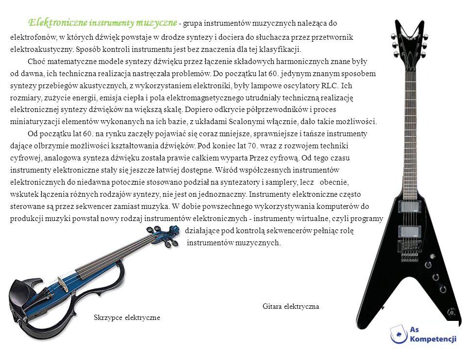Elektroniczne instrumenty muzyczne - grupa instrumentów muzycznych należąca do