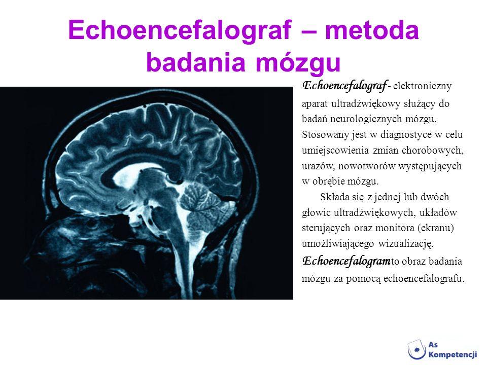 Echoencefalograf – metoda badania mózgu
