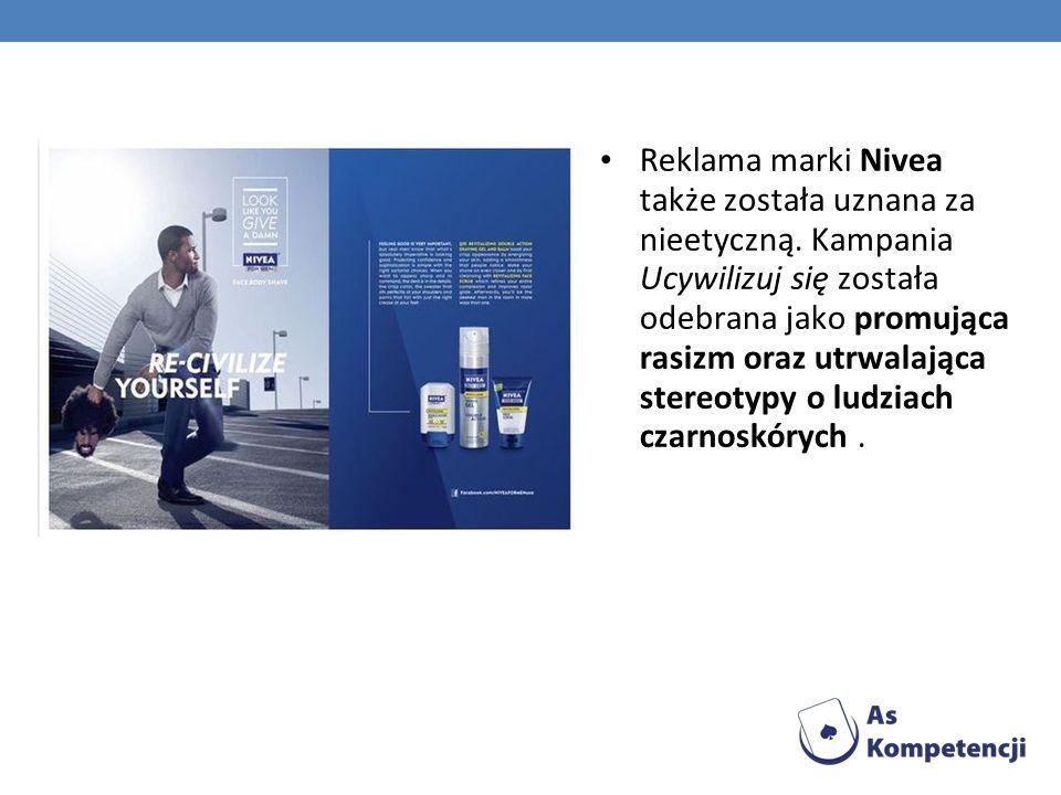 Reklama marki Nivea także została uznana za nieetyczną