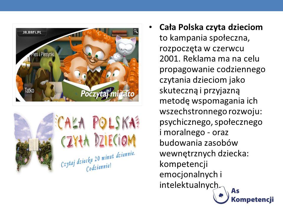 Cała Polska czyta dzieciom to kampania społeczna, rozpoczęta w czerwcu 2001.