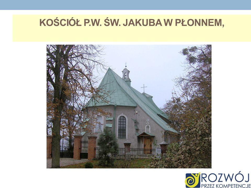 Kościół p.w. św. Jakuba w Płonnem,