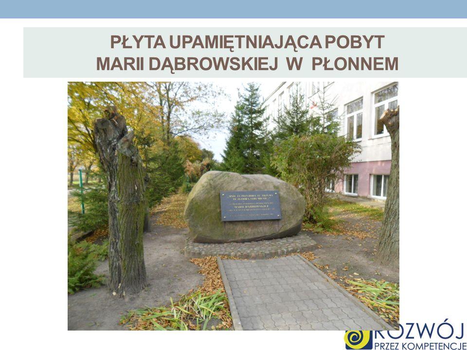 płyta upamiętniająca pobyt marii dąbrowskiej w płonnem