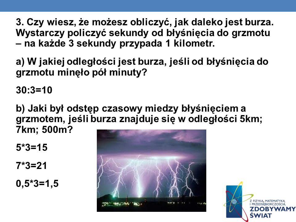 3. Czy wiesz, że możesz obliczyć, jak daleko jest burza