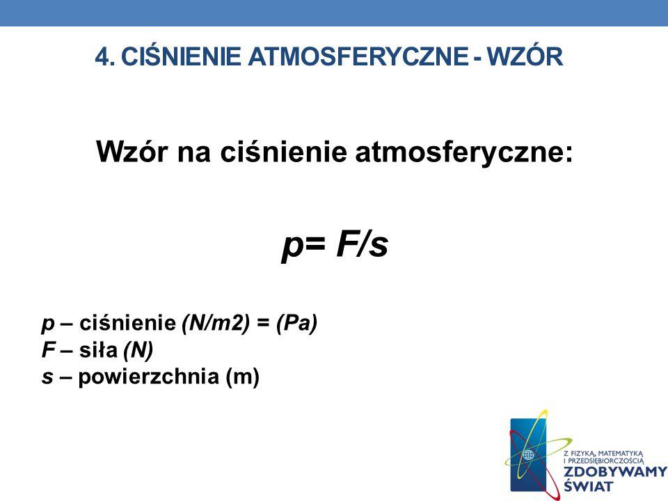 4. Ciśnienie atmosferyczne - wzór
