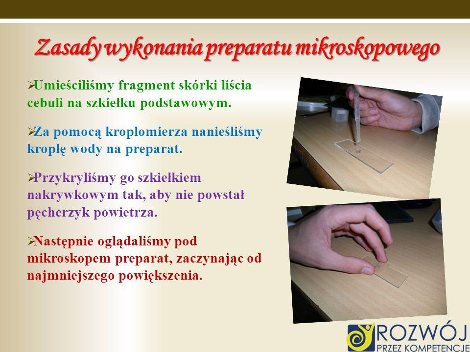 Zasady wykonania preparatu mikroskopowego