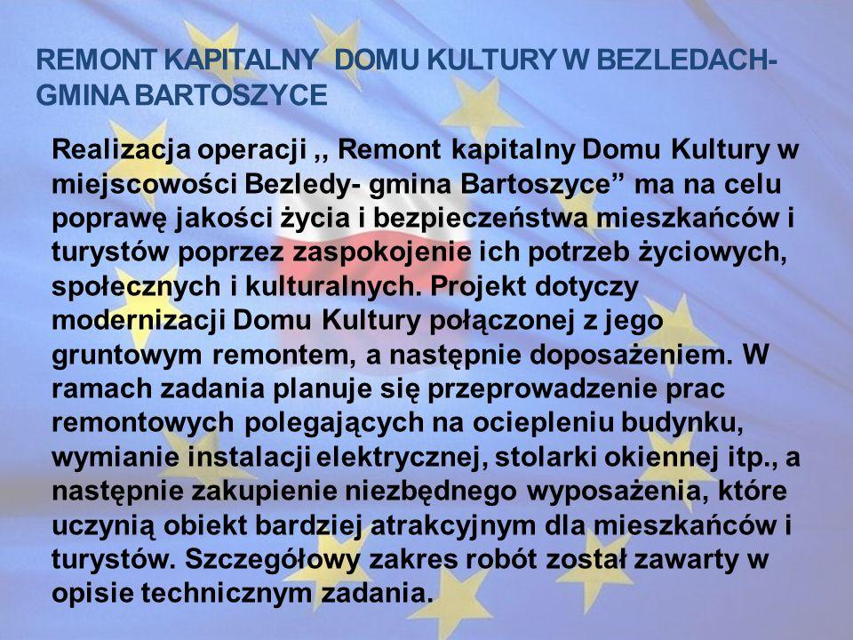 Remont kapitalny domu kultury w bezledach-gmina bartoszyce