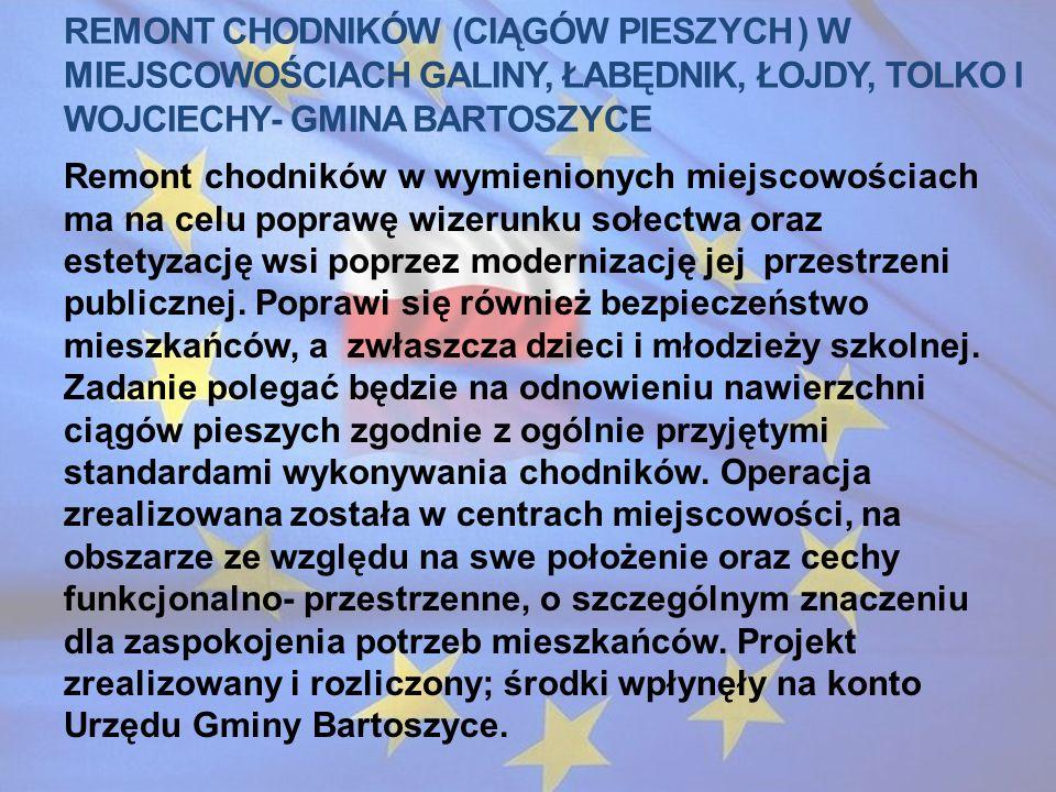 Remont chodników (ciągów pieszych ) w miejscowościach galiny, łabędnik, łojdy, tolko i wojciechy- gmina bartoszyce