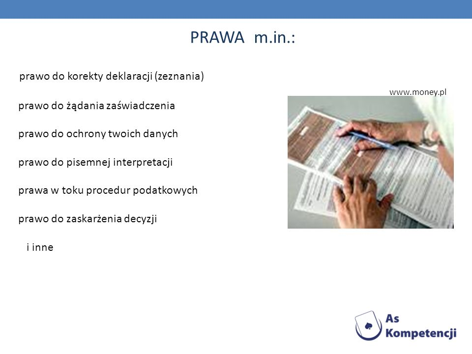 PRAWA m.in.: prawo do korekty deklaracji (zeznania)