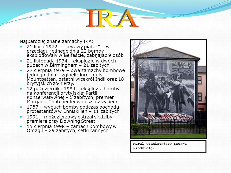 IRA Najbardziej znane zamachy IRA: