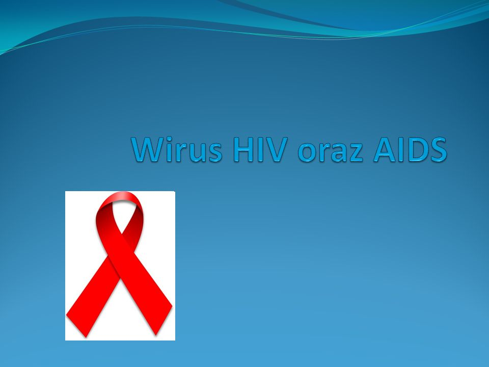 Wirus HIV oraz AIDS