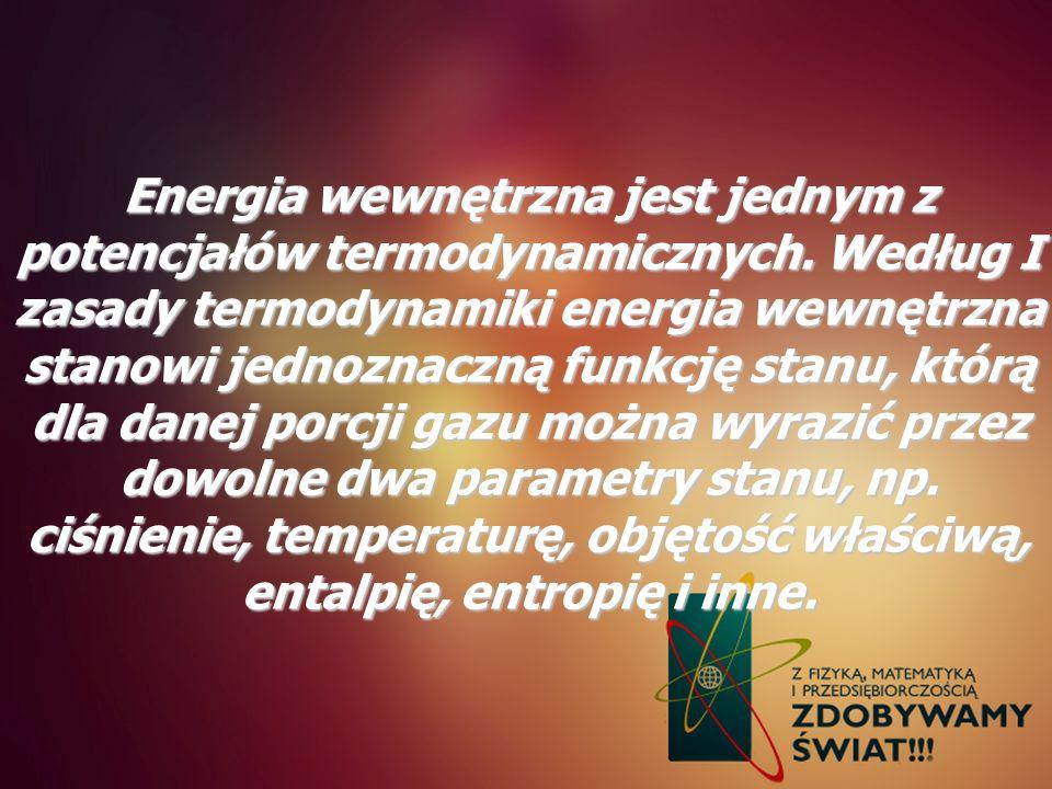 Energia wewnętrzna jest jednym z potencjałów termodynamicznych
